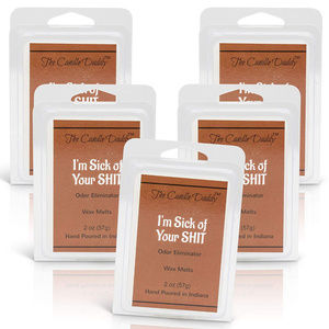 The Candle Daddy Accents - 5 pack-I'm Sick of Your Shit-Odor Eliminator Melts